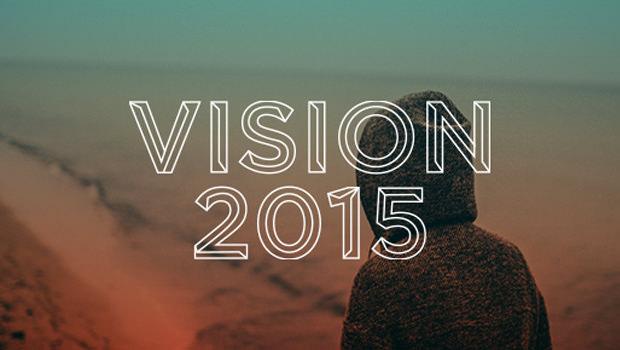 VISION 2015: A Dangerous Declaration