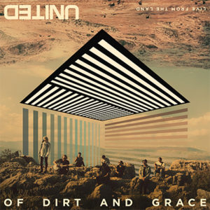 Hillsong United - Of Dirt and Grace 2016