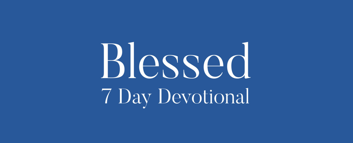 Blessed 7 Day Devotional