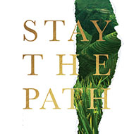 Stay the Path - NOW AVAILABLE