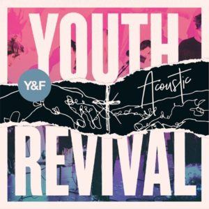 <span style=color:#000;>Youth Revival Acoustic</span>