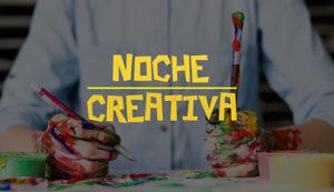 Noche Creativa