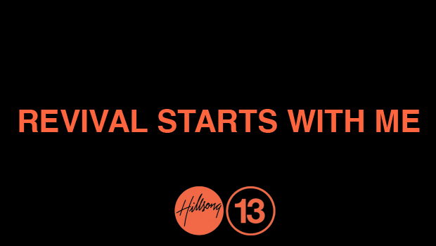 Hillsong Conference 2013: Revival Starts With Me