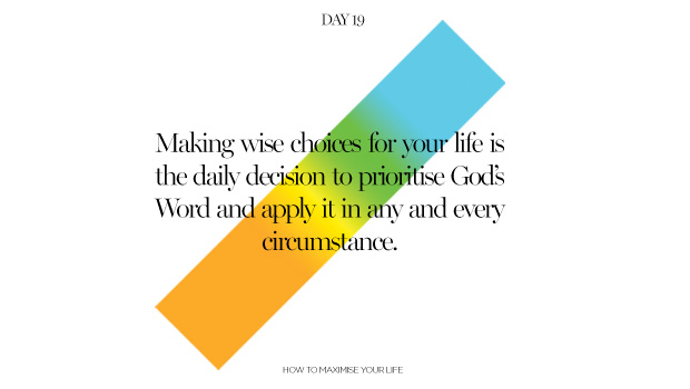 Day 19: Making Wise Choices