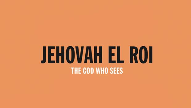 JEHOVAH EL ROI