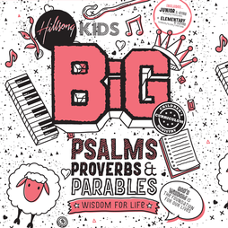 Psalms, Proverbs & Parables