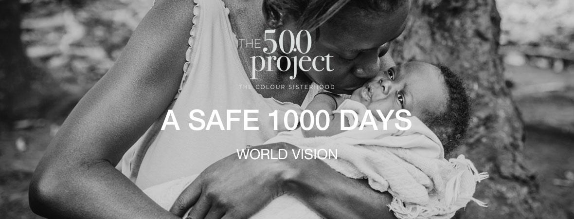 A Safe 1000 Days