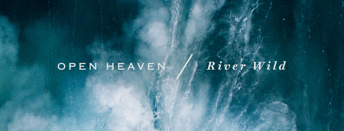 Image result for open heaven river wild hillsong