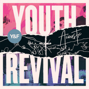 Youth Revival Acoustic