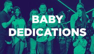 Church + Baby Dedications