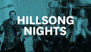 Hillsong Nights