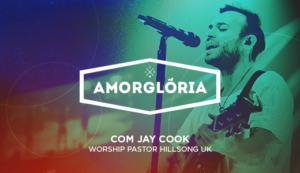 Amorglória com Jay Cook | AXG (18-35 anos)