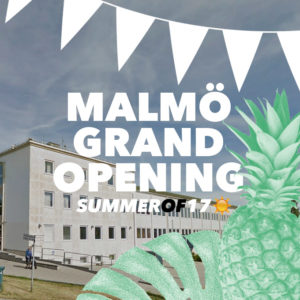 Malmö Grand Opening