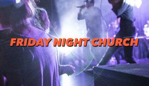 Friday Night Church Aarhus 01/09