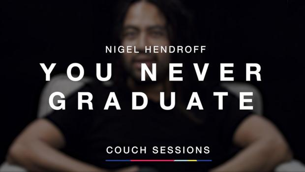 You Never Graduate