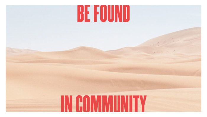 Be Found in Community
