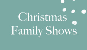 Christmas Family Shows - Copenhagen