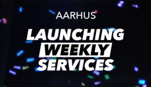 Aarhus Weekly Sunday Services Launch