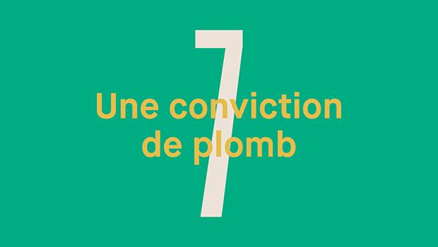 Jour 7 : Une conviction de plomb