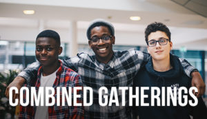Combined Gatherings | Birmingham