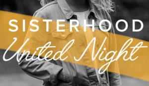 Sisterhood United Night 09/03