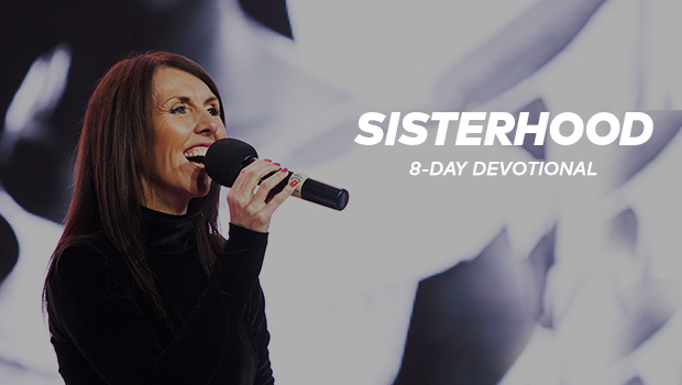 Sisterhood 8-Day Devotional - Day 1