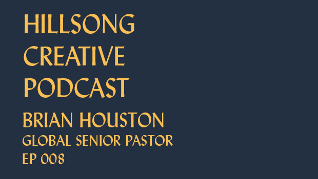 Hillsong Creative Podcast Ep 008