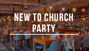 New To Church Party | Reading
