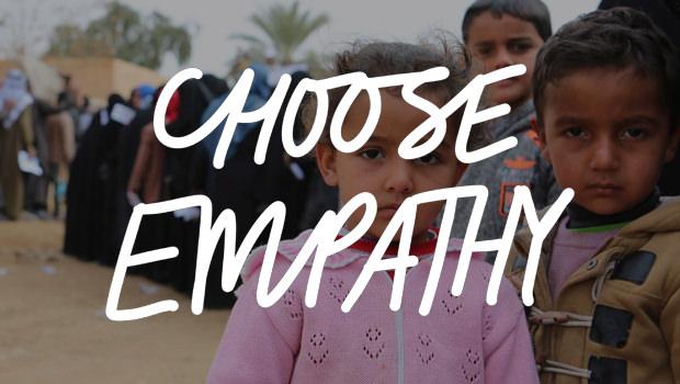 CHOOSE EMPATHY: World Refugee Day 2018
