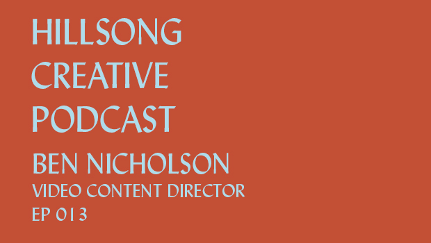 Hillsong Creative Podcast Ep 013