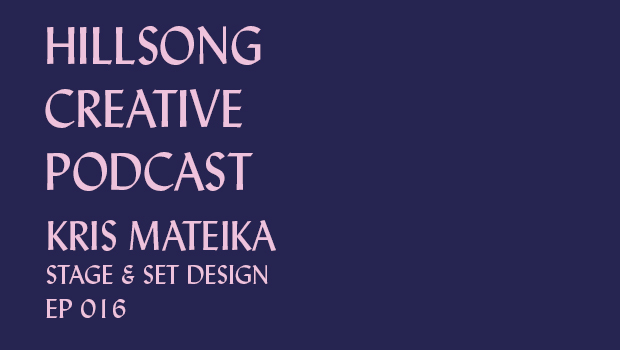 Hillsong Creative Podcast Ep 016