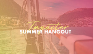 Impacter Summer Hangout