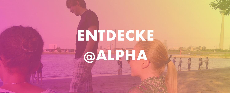 Entdecke @Alpha
