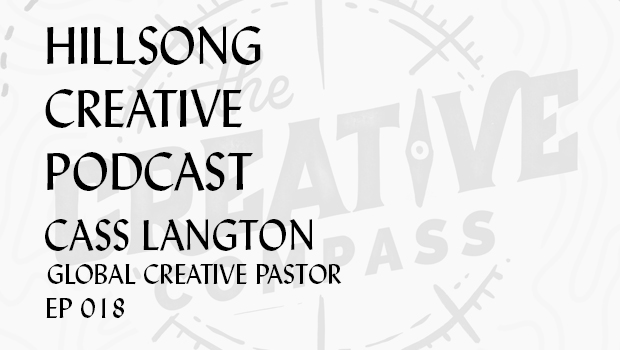 Hillsong Creative Podcast Ep 018