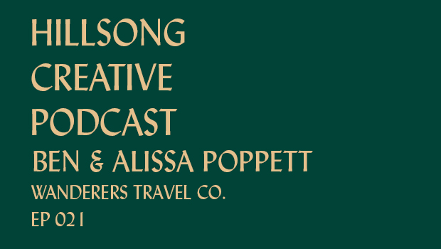 Hillsong Creative Podcast Ep 021