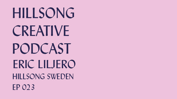 Hillsong Creative Podcast Ep 023