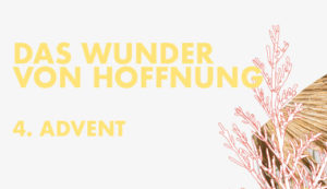 DAS WUNDER VON HOFFNUNG