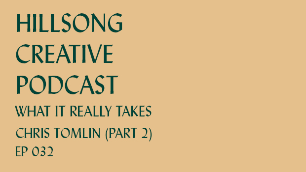 Hillsong Creative Podcast Ep 032
