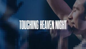 Touching Heaven Night