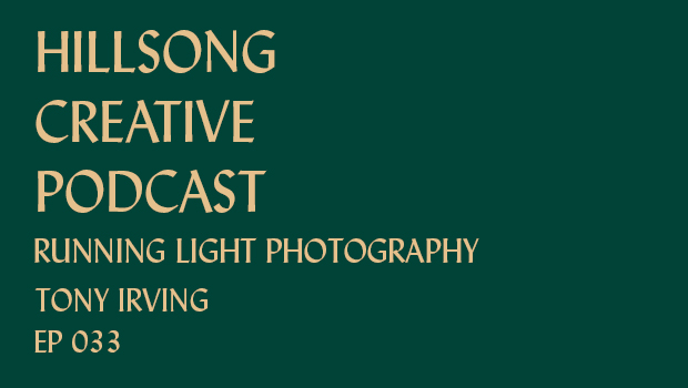 Hillsong Creative Podcast Ep 033