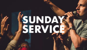 Sunday Services 26/05