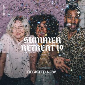 Summer Retreat      '19