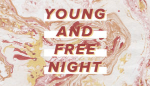 Young & Free Night - May 2019