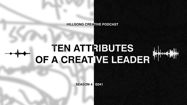 Hillsong Creative Podcast Ep 041