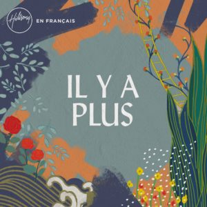 Il y a plus (CD)