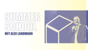Summerschool mit Alex Landmann