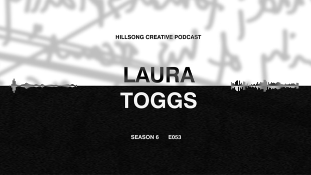 Hillsong Creative Podcast Ep 053