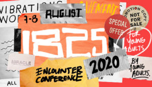 Encounter Students & Young Adults Conference 2020