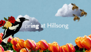 Spring at Hillsong