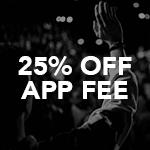 25% off Application Fee  